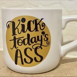 Kick Today's Ass Coffee Mug
